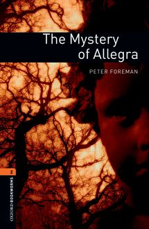 The Mystery of Allegra, Peter Foreman