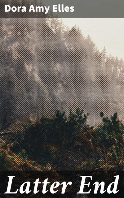 Latter End, Patricia Wentworth