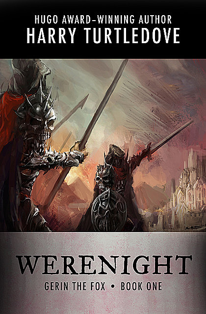 Werenight, Harry Turtledove