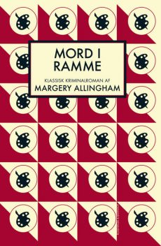 Mord i ramme, Margery Allingham