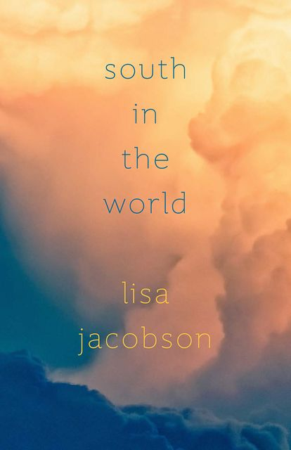 South in the World, Lisa Jacobson