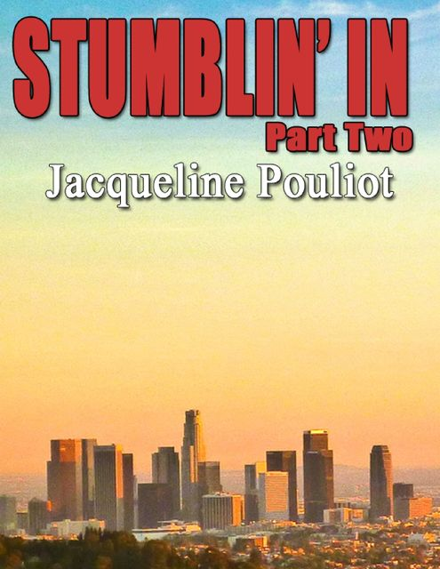 Stumblin' In Part Two, Jacqueline Pouliot