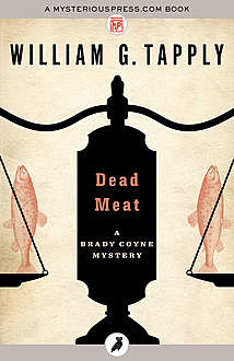 Dead Meat, William G.Tapply