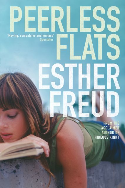Peerless Flats, Esther Freud
