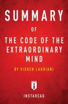 Summary of The Code of the Extraordinary Mind, Instaread