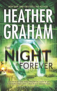 The Night Is Forever, Heather Graham