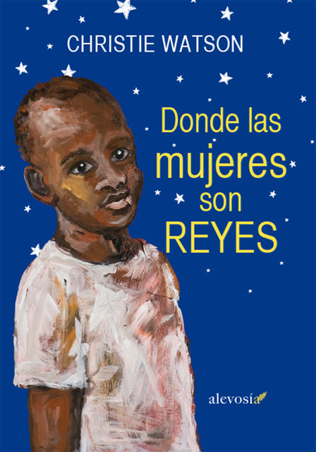 Donde las mujeres son reyes, Christie Watson