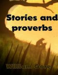 Stories and Proverbs, William Gore