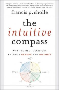 The Intuitive Compass, Francis Cholle