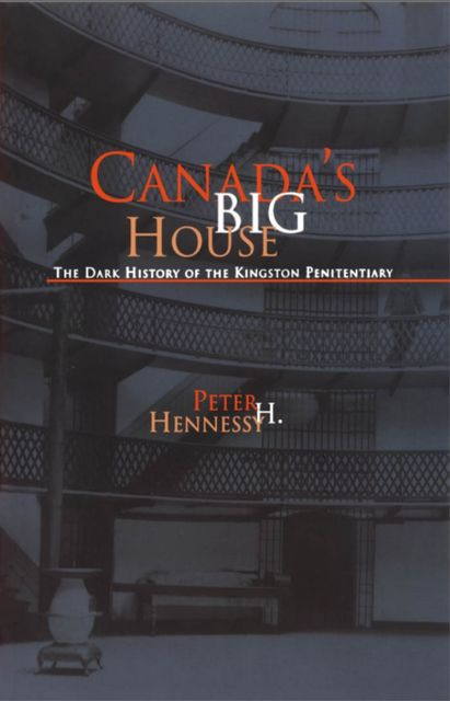 Canada's Big House, Peter Hennessy