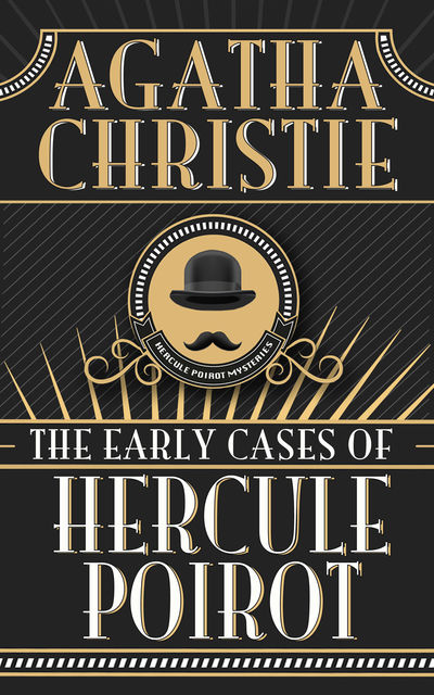 Early Cases of Hercule Poirot, The, Agatha Christie