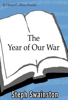 The Year of Our War, Steph Swainston