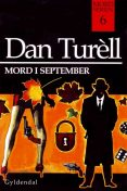 Mord i september, Dan Turell