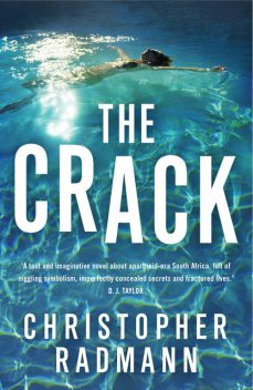 The Crack, Christopher Radmann
