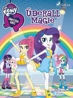 My Little Pony – Equestria Girls – Überall Magie, Perdita Finn