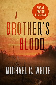 A Brother's Blood, Michael White