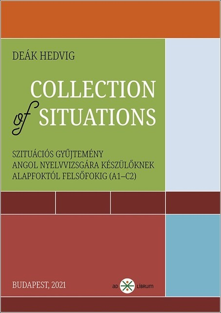 Collection of Situations, Deák Hedvig