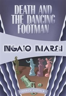 Death and the Dancing Footman, Ngaio Marsh