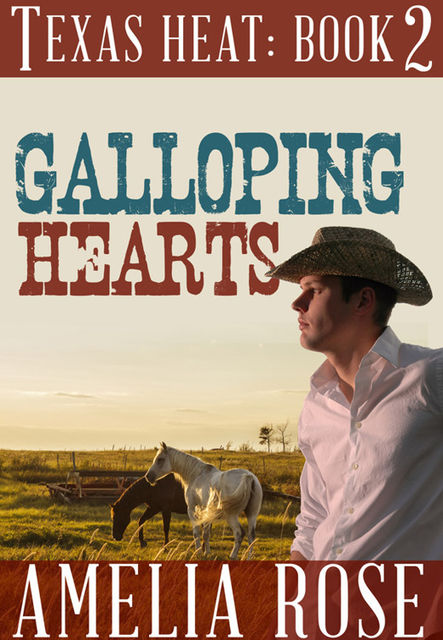 Galloping Hearts, Amelia Rose