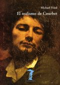 El realismo de Courbet, Michael Fried