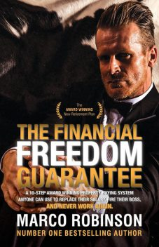The Financial Freedom Guarantee, Marco Robinson