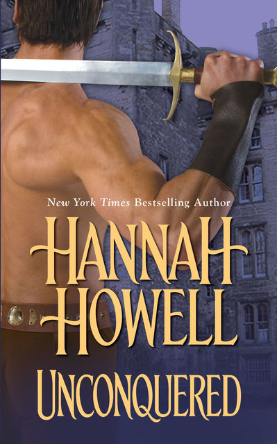 Unconquered, Hannah Howell