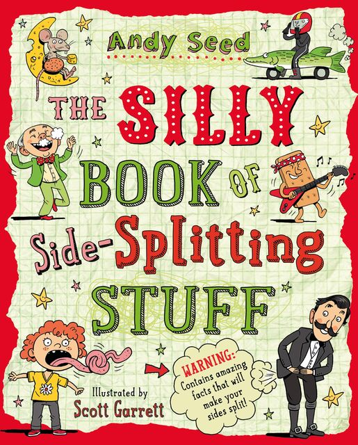 The Silly Book of Side-Splitting Stuff, Andy Seed