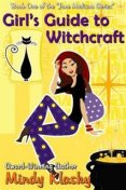 Girl's Guide to Witchcraft, Mindy Klasky