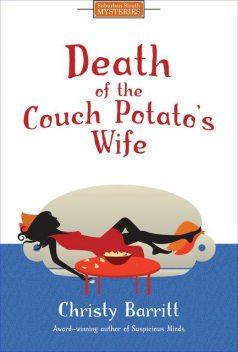 Death of the Couch Potato's Wife, Christy Barritt