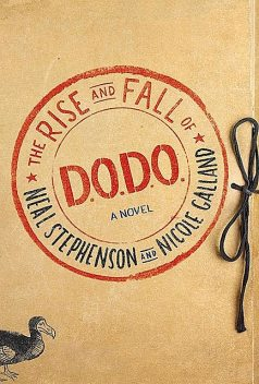 The Rise and Fall of D.O.D.O, Neal Stephenson, Nicole Galland