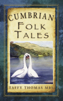 Cumbrian Folk Tales, Taffy Thomas MBE
