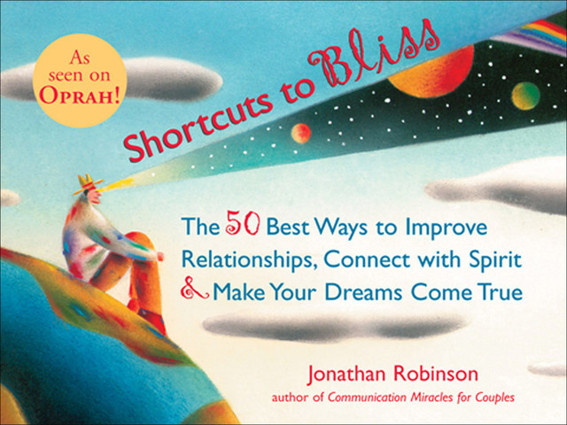 Shortcuts to Bliss, Jonathan Robinson