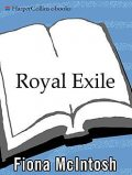 Royal Exile, Fiona McIntosh