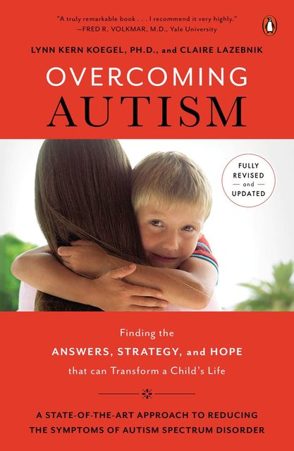 Overcoming Autism, Lynn Kern Koegel