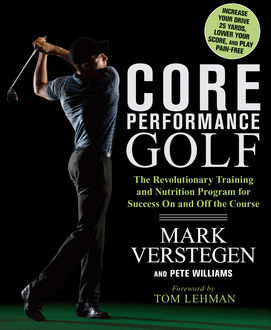 Core Performance Golf, Mark Verstegen, Pete Williams