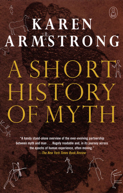 A Short History of Myth, Karen Armstrong