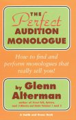 The Perfect Monologue Book, Glenn Alterman