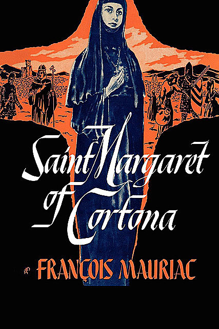 Saint Margaret of Cartona, Francois Mauriac