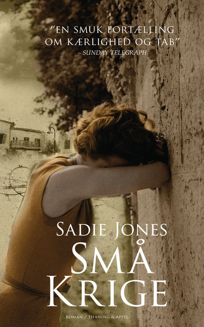 Små krige, Sadie Jones