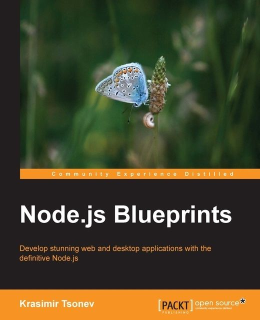 Node.js Blueprints, Krasimir Tsonev