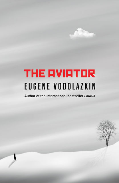 The Aviator, Eugene Vodolazkin