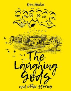 The Laughing Gods and Other Stories, Ben Bioku