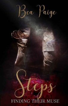 Steps (Finding Their Muse Book 1), Bea Paige