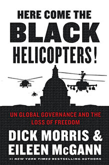 Here Come the Black Helicopters, Dick Morris, Eileen McGann