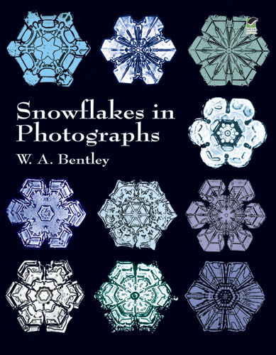 Snowflakes in Photographs, W.A.Bentley