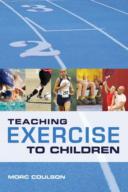 Teaching Exercise to Children, Morc Coulson