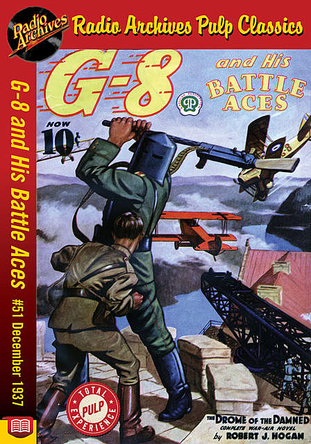 G-8 and His Battle Aces #51 December 193, Robert J.Hogan