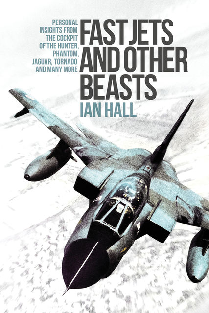 Fast Jets and Other Beasts, Ian Hall