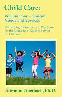 Special Needs and Services, Stevanne Auerbach