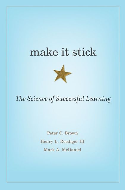 Make It Stick, Brown, Peter C.